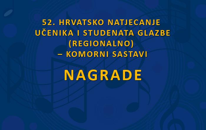 <small>52. HRVATSKO NATJECANJE UČENIKA </br>I STUDENATA GLAZBE</small></br>– KOMORNI SASTAVI